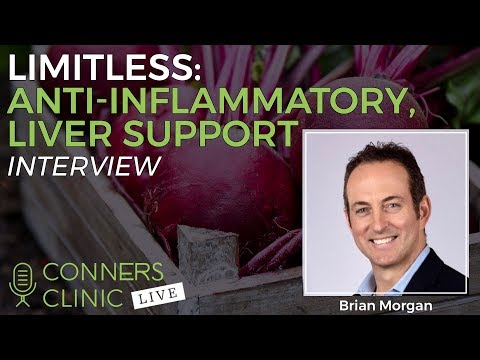 Limitless: Anti-Inflammatory, Liver Support with Brian Morgan | Conners Clinic Live #2