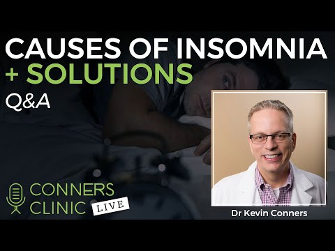 Causes of Insomnia + Solutions | Conners Clinic Live