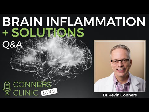 How Brain Inflammation Leads to Inflammation Everywhere | Conners Clinic Live