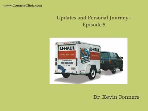 Dr. Kevin Conners - Episode 5 - My Personal Journey