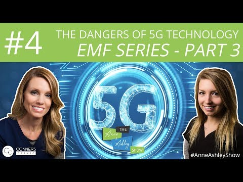 #4: EMF Series, Part 3: The Dangers of 5g Technology   The Anne & Ashley Show