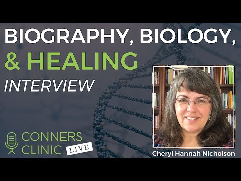 Biography, Biology, & Healing with Cheryl Nicholson Kinesionics Integrative Healthcare | #CCLive