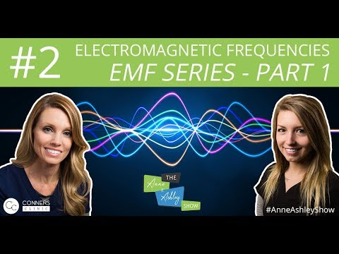 #2: EMF Series, Part 1: What are EMFs? - The Anne & Ashley Show