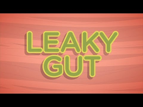Leaky Gut Causes, Symptoms, Prevention