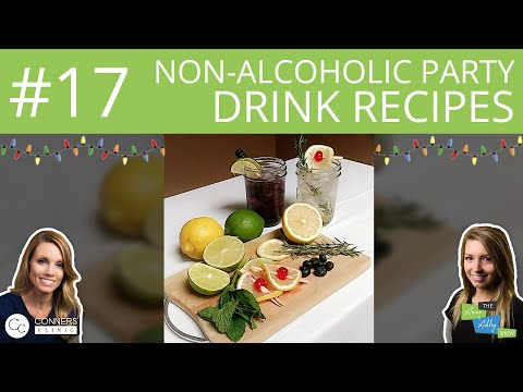#17: Non-Alcoholic Holiday Party Drink Recipes | The Anne & Ashley Show