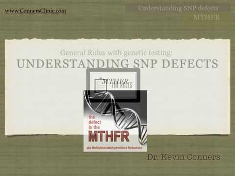 MTHFR Mutation - Understanding SNP Genetic Defects | MTHFR Gene | Conners Clinic